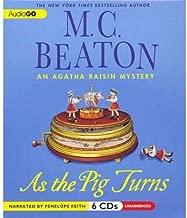 [ [ [ As the Pig Turns (Agatha Raisin Mysteries (Audio)) [ AS THE PIG TURNS (AGATHA RAISIN MYSTERIES (AUDIO)) ] By Beaton, M C ( Author )Oct-03-2011 Compact Disc