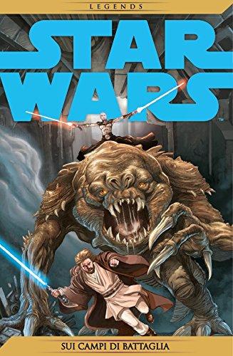 Star Wars Legends 73 - Le guerre dei cloni 3: sui campi di battaglia