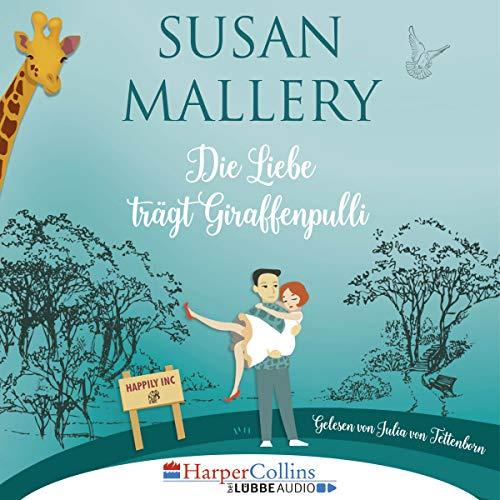 Die Liebe trägt Giraffenpulli audiobook cover art