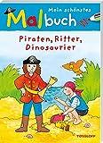 Mein schönstes Malbuch. Piraten, Ritter, Dinosaurier (Malbücher und -blöcke)