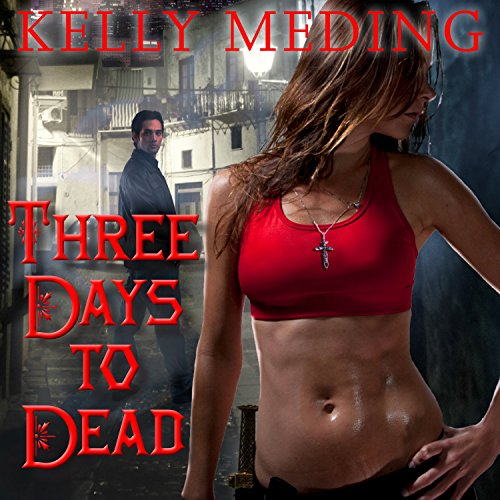 Three Days to Dead audiobook cover art