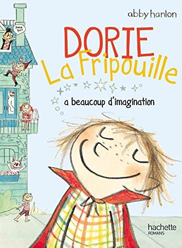 Dorie la fripouille a beaucoup d'imagination
