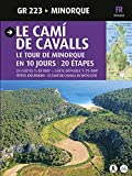 LE CAMI DE CAVALLS, LE TOUR DE MINORQUE EN 10 JOURS