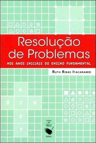 Resolução de Problemas nos Anos Iniciais do Ensino Fundamental