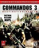 Commandos 3 Destination Berlin: Prima's Official Strategy Guide