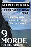 Krimi Sammelband 9004: 9 Morde für den Strand