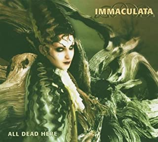 Immaculata - All Dead Here - Focile Art Tribe - 90989-22