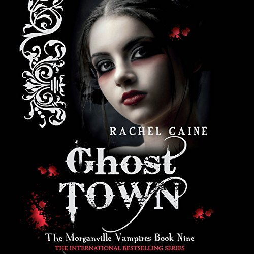 Ghost Town: Morganville Vampires, Book 9 cover art