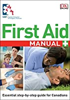 CAEP First Aid Manual Canadian Edition