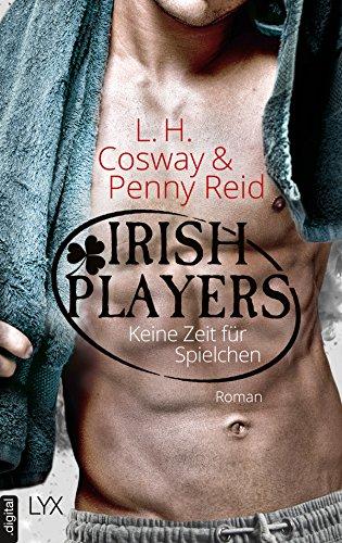 Irish Players - Keine Zeit für Spielchen (The Hooker and the Hermit 3)