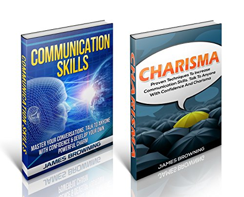 Communication Skills: Box Set! Master Charisma and Talk To Anyone With Powerful Communication Skills (Communication Skills, Charisma, Soft Skills, Leadership) (English Edition)