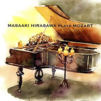Masaaki Hirasawa plays Mozart