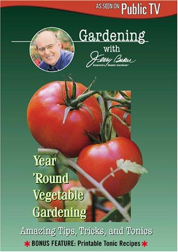 Baker, Jerry: Year Round Vegetable Gardening [DVD] [2006] [Region 1] [US...