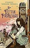 A Little Princess (Virago Modern Classics Book 69) (English Edition)