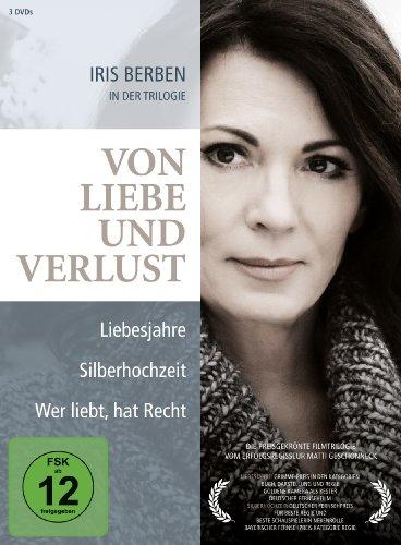 Von Liebe und Verlust. Eine Iris Berben Film-Box: Liebesjahre / Silberhochzeit / Wer liebt, hat Recht [3 DVDs]