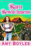 Barn Bewitchment (Magical Renovation Mysteries Book 5) (Kindle Edition)