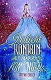 Irrlichtkönigin: Das Märchen vom Moor (Dunkles Lesen: Dark Urban Fantasy Einzelromane. Hexen, Geister, Feen und Irrlichter in Deutschland.)