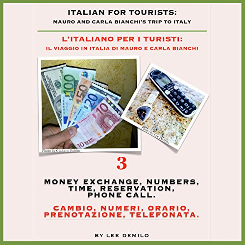 Italian for Tourists Third Lesson: Money Exchange, Numbers, Time, Reservation, Phone Call  audiobook cover art