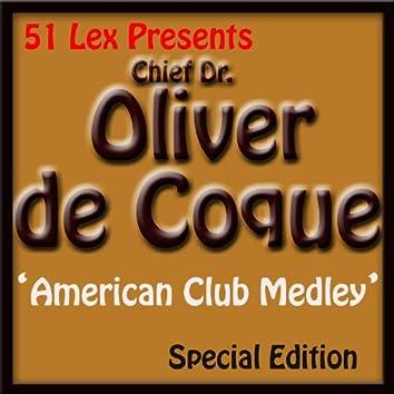 51 Lex Presents American Club Medley