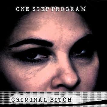 Criminal Bitch