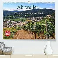 Die schoensten Orte der Eifel - Ahrweiler (Premium, hochwertiger DIN A2 Wandkalender 2022, Kunstdruck in Hochglanz): Ahrweiler ist immer einen Besuch wert (Geburtstagskalender, 14 Seiten )