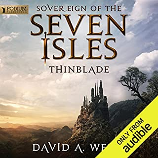 Thinblade     Sovereign of the Seven Isles, Book 1              By:                                                                                                                                 David A. Wells                               Narrated by:                                                                                                                                 Derek Perkins                      Length: 18 hrs and 14 mins     23 ratings     Overall 3.9
