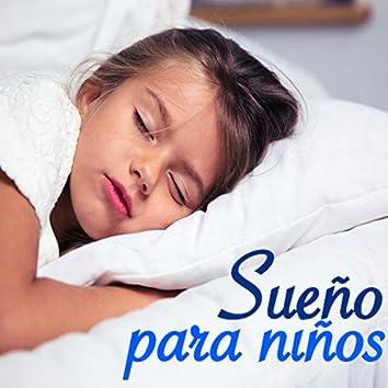Sueño Infantil para Niños - Canciones para Dormir Profundamente