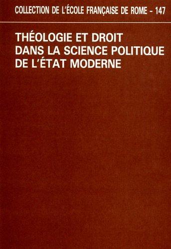 Théologie et droit dans la science politique de l'Etat moderne