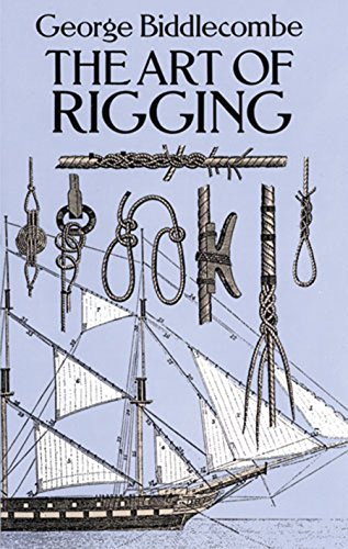 The Art of Rigging (Dover Maritime) (English Edition)
