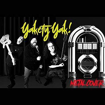 Yakety Yak (Metal Cover)