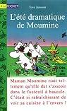 Moumine le troll, Tome 2 : L'été dramatique de Moumine par Jansson