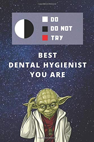 Two Year Undated Weekly Planner | Best Gift For Dental Hygienist | Date of Week Blank For Easy Daily Or Monthly Planning | Funny Yoda Quote: Star Wars ... | Plan The Day & Oral Hygiene Career Goals