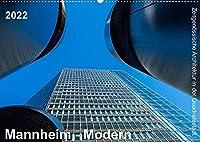 Mannheim Modern. Zeitgenoessische Architektur in der Quadratestadt. (Wandkalender 2022 DIN A2 quer): Die Quadratestadt an Rhein und Neckar (Monatskalender, 14 Seiten )