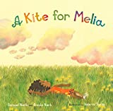 A Kite for Melia