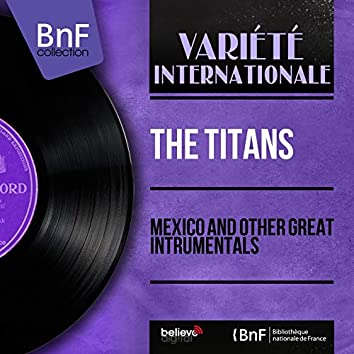 Mexico and Other Great Intrumentals (Mono Version)
