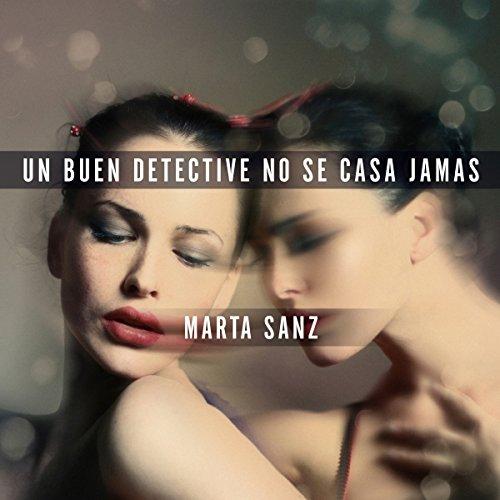 Un buen detective no se casa jamas audiobook cover art