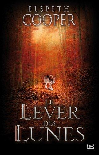 La Chasse sauvage T02 Le Lever des Lunes (édition reliée): La Chasse sauvage