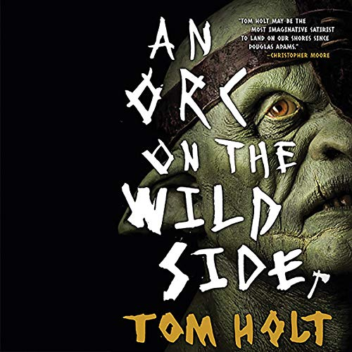 An Orc on the Wild Side audiobook cover art