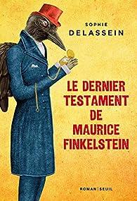 Le dernier testament de Maurice Finkelstein par Delassein