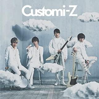 Customi-Z【期間限定盤】