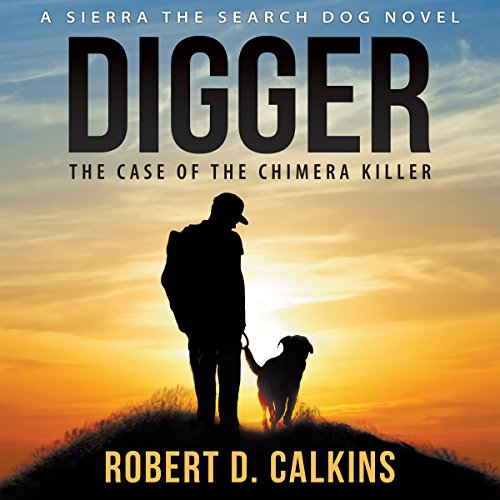 Digger: The Case of the Chimera Killer audiobook cover art
