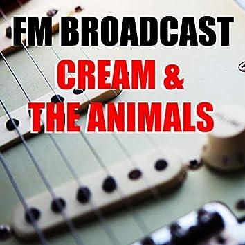 FM Broadcast Cream & The Animals