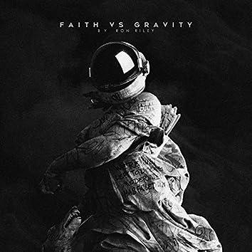 Faith Vs Gravity