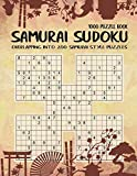 Samurai Sudoku: 1000 Puzzle Book, Overlapping into 200 Samurai Style Puzzles