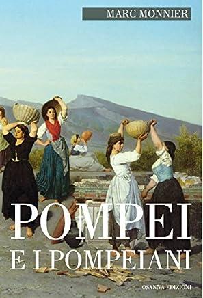 Pompei e i Pompeiani (POLLINE Vol. 46)