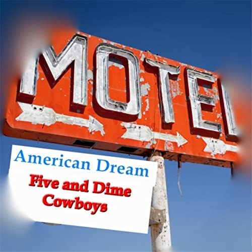 Five and Dime Cowboys