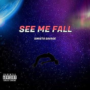 See Me Fall
