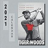 Tiger Woods Calendar 2021: Calendar for Fans - Monthly Calendar 2021