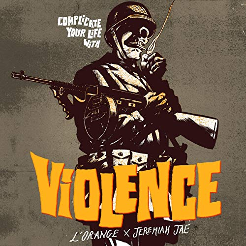 Complicate Your Life With Violence [Vinyl LP]