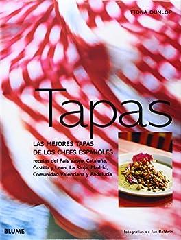 Tapas: Las mejores tapas de los chefs españoles 8480764600 Book Cover